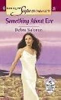 Something About Eve Debra Salonen