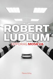 Uppdrag Moskva (Covert One #2) Robert Ludlum