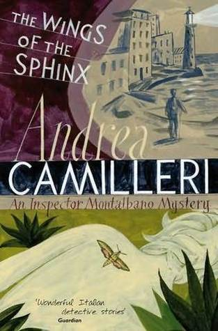 Wings Of The Sphinx (Montalbano 11)  by  Andrea Camilleri