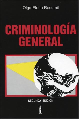 Criminología General Olga Elena Resumil