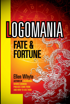 Logomania: Fate and Fortune  by  Ellen Whyte