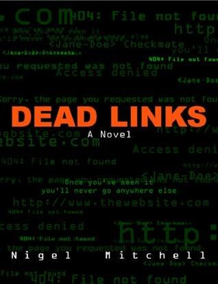 Dead Links  by  Nigel G. Mitchell