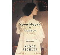 Your Mouth Is Lovely: A Novel  by  Nancy Richler