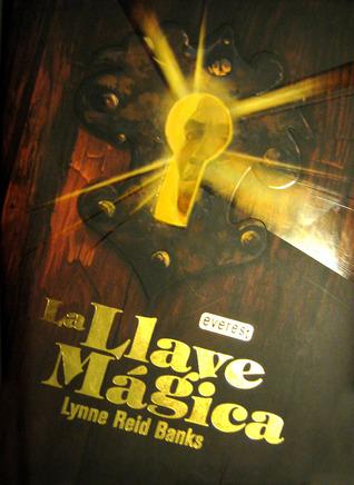 La Llave Mágica Lynne Reid Banks