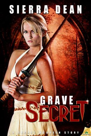 Grave Secret (Secret McQueen, #5)  by  Sierra Dean