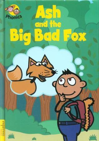 Ash and the Big Bad Fox (Espresso Phonics Level 3) Sue Graves