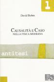 Causalità e Caso nella fisica moderna  by  David Bohm