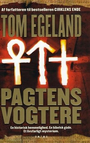 Pagtens vogtere (Bjørn Beltø, # 2)  by  Tom Egeland
