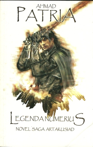 Legenda Numerius  by  Ahmad Patria Abdullah
