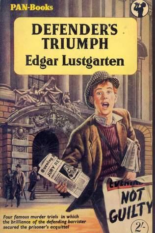 The Murder and the Trial Edgar Lustgarten