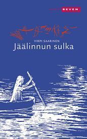 Jäälinnun sulka  by  Virpi Saarinen