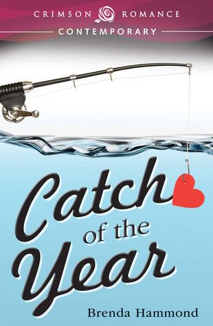 Catch of the Year  by  Brenda Hammond
