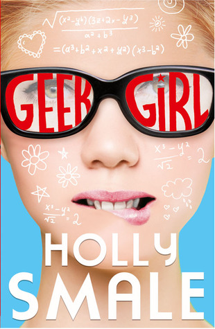 Geek Girl: Picture Perfect Holly Smale