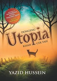 Dongeng Utopia, Kisah Cek Yah  by  Yazid Hussein