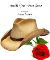 Until You Were Gone Anne Brown