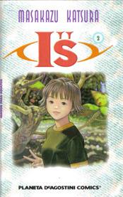 Is, Volume 2 (Is, #2) Masakazu Katsura