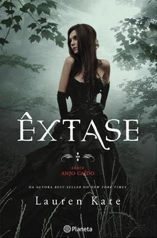 Êxtase (Anjo Caído, #4)  by  Lauren Kate