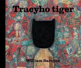 Tracyho tiger William Saroyan