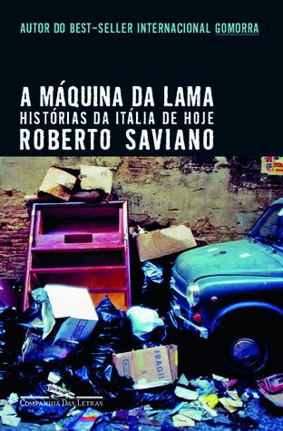 Máquina da Lama  by  Roberto Saviano
