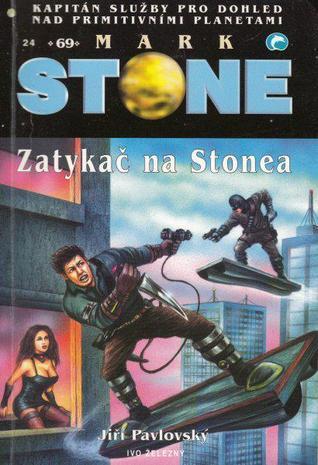 Zatykač na Stonea (Mark Stone, #69)  by  Jiří Pavlovský