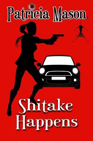 Shitake Happens (Shitake Mystery, #.5)  by  Patricia Mason