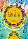 Celtic Tales and Legends  by  Nicola Baxter