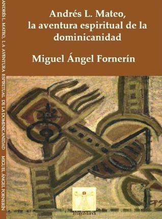 Andrés L. Mateo, la aventura espiritual de la dominicanidad Miguel Ángel Fornerín