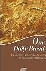 Our Daily Bread  by  Francisco Cândido Xavier