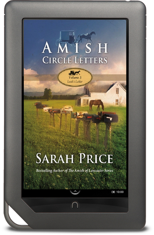 Leahs Letter (Amish Circle Letters #3)  by  Sarah Price