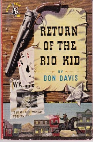 Return of the Rio Kid Don Davis