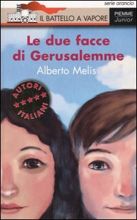 Le due facce di Gerusalemme  by  Alberto Melis