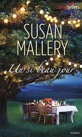 Un si beau jour  by  Susan Mallery