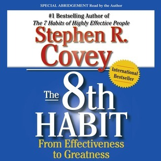 The 8th Habit Stephen R. Covey