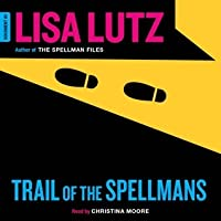 Trail of the Spellmans (The Spellmans, #5)