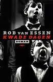 Kwade Dagen  by  Rob van Essen