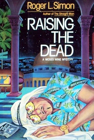Raising the Dead Roger L. Simon