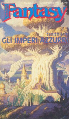 Gli imperi azzurri  by  Tanith Lee