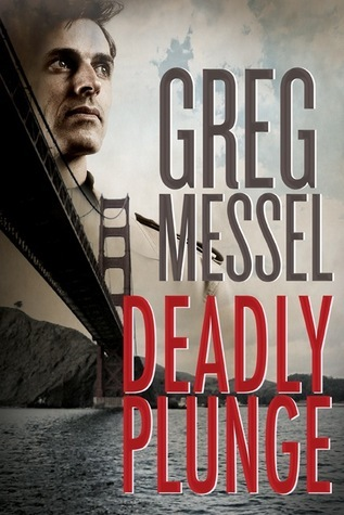 Deadly Plunge Greg Messel