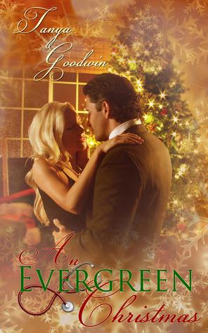 An Evergreen Christmas  by  Tanya Goodwin