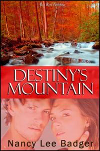Destinys Mountain  by  Nancy Lee Badger