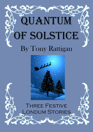Quantum of Solstice Tony Rattigan