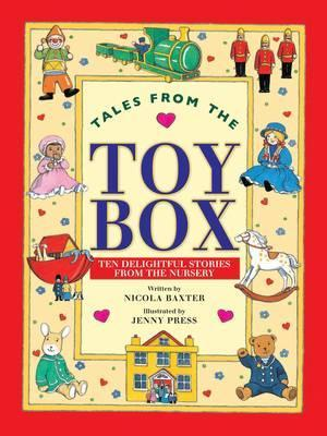 Tales from the Toy Box: Ten Delightful Stories from the Nursery  by  Nicola Baxter