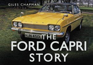 The Ford Capri Story Giles Chapman