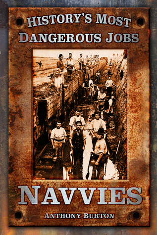 Navvies  by  Anthony Burton