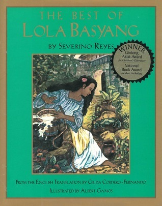 The Best of Lola Basyang: Timeless Tales for the Filipino Family  by  Severino Reyes