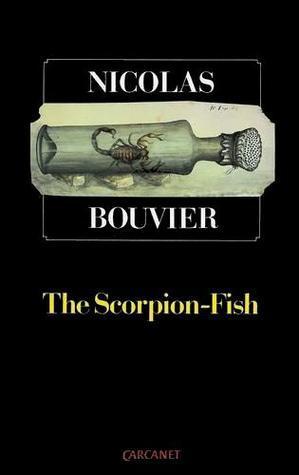 The Scorpion-Fish Nicolas Bouvier