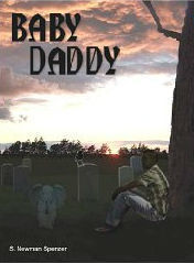 Baby Daddy  by  S. Newman Spenzer