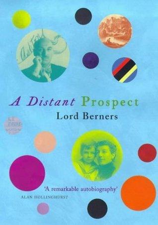 A Distant Prospect  by  Gerald Hugh Tyrwhitt-Wilson Berners