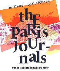 The Paris Journals  by  Michael Rothenberg