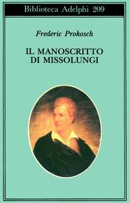 Il manoscritto di Missolungi  by  Frederic Prokosch